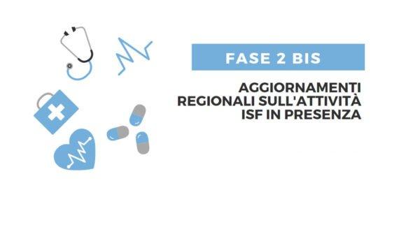 Fase 2 bis: indicazioni per attività ISF in presenza – Aggiornamenti delle Regioni