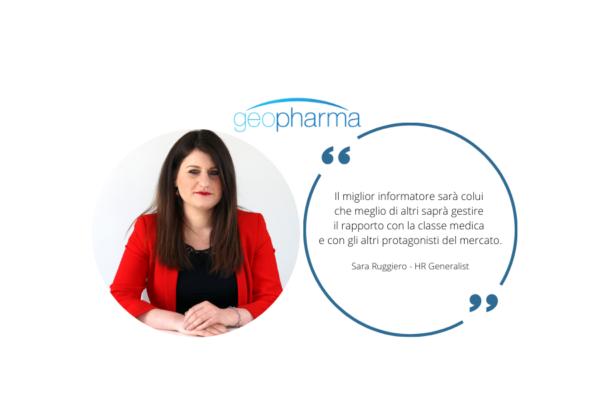 L'informatore scientifico del futuro tra competenze tecniche e doti umane – Intervista a Sara Ruggiero, HR di Geopharma