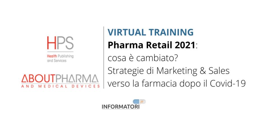 Corso di formazione virtuale dedicato a informatori e agenti di farmacia – Pharma Retail 2021: cosa è cambiato?