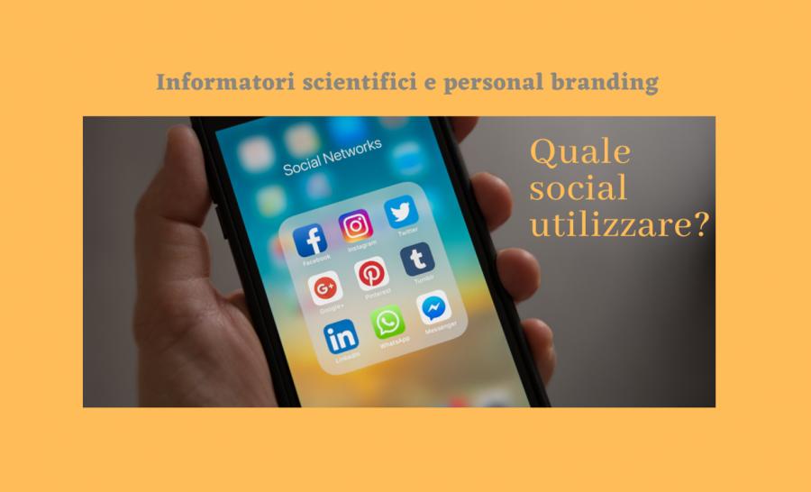 Quale social scegliere per sviluppare bene il proprio Personal Branding?